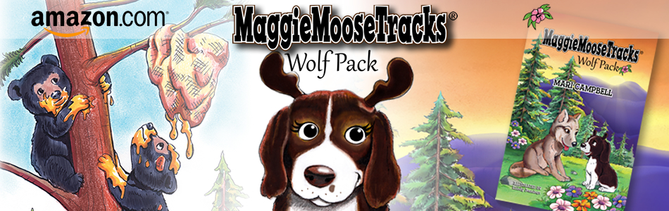 MaggieMooseTracks®: Wolf Pack - Book # 3